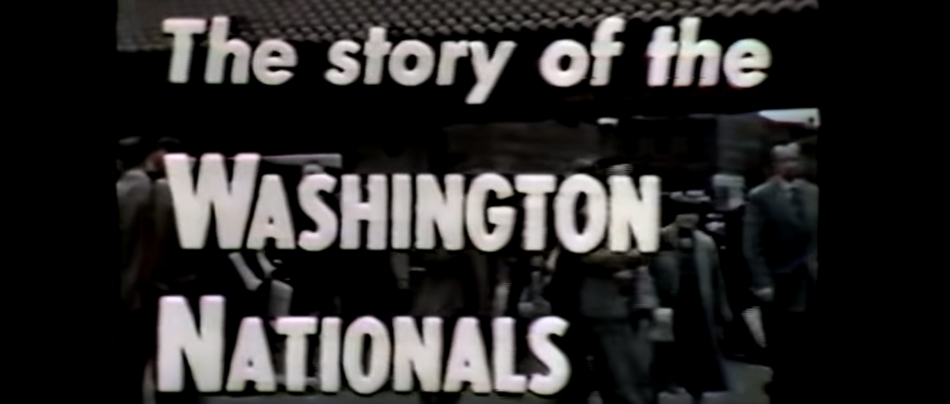 Title card from 1955 promotional film, The Story of the Washington Nationals